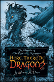 Here There Be Dragons book 1 of the Imaginarium Geographica